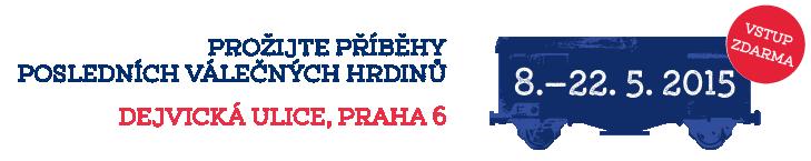 8.—22. 5. 2015 · Dejvická ulice, Praha 6